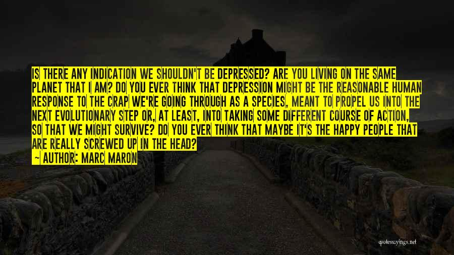 Screwed Up Head Quotes By Marc Maron