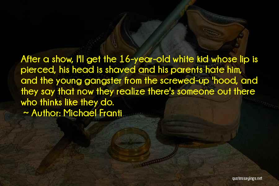 Screwed Up Head Quotes By Michael Franti