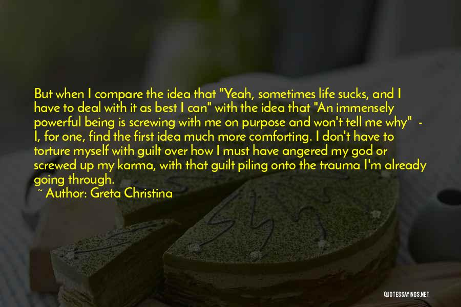 Screwing Up Life Quotes By Greta Christina