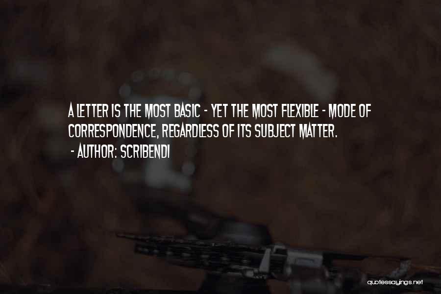 Scribendi Quotes 472147