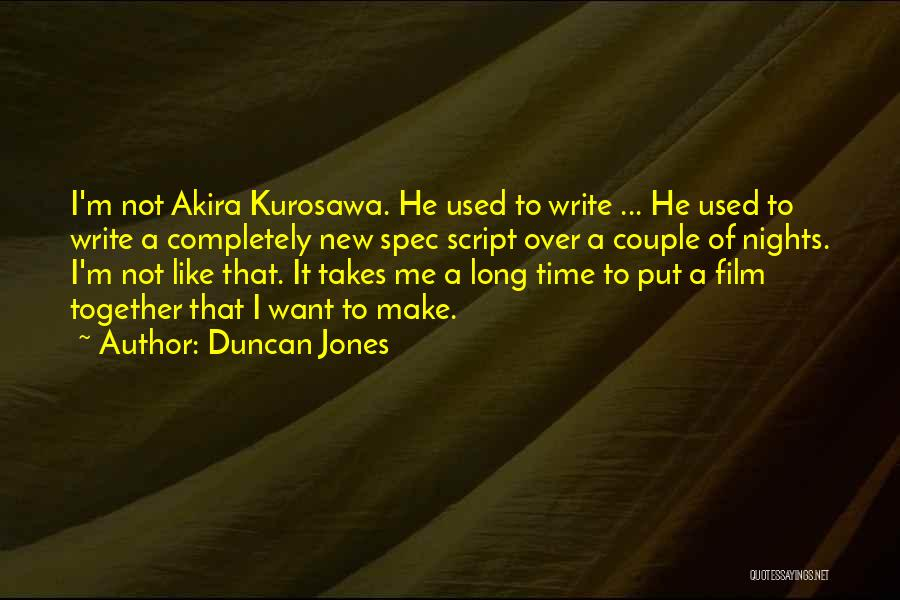 Script Writing Quotes By Duncan Jones