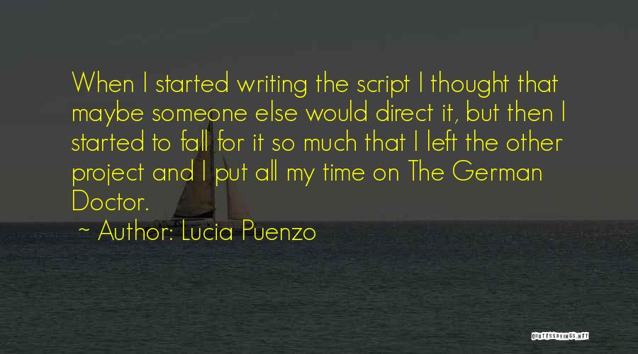 Script Writing Quotes By Lucia Puenzo