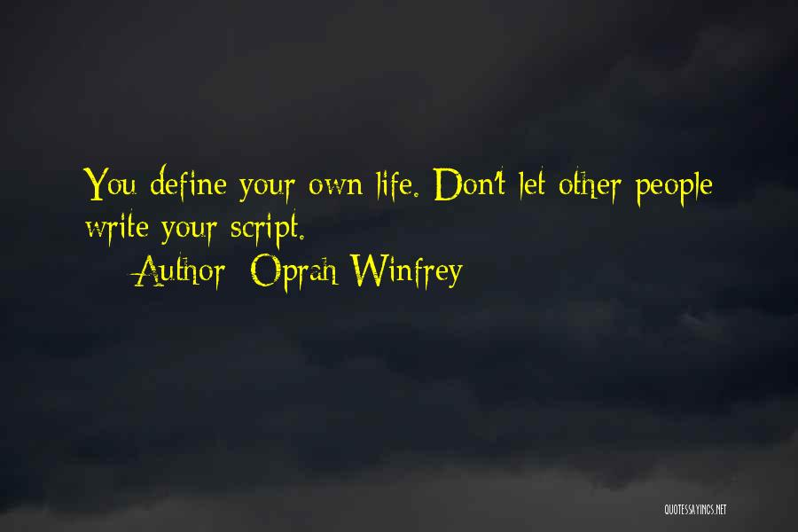 Script Writing Quotes By Oprah Winfrey