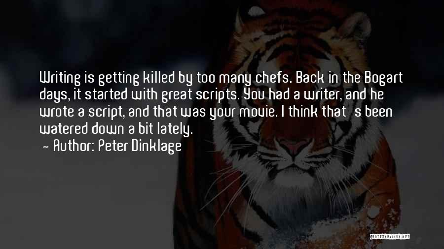 Script Writing Quotes By Peter Dinklage