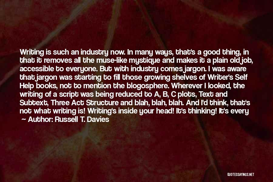 Script Writing Quotes By Russell T. Davies