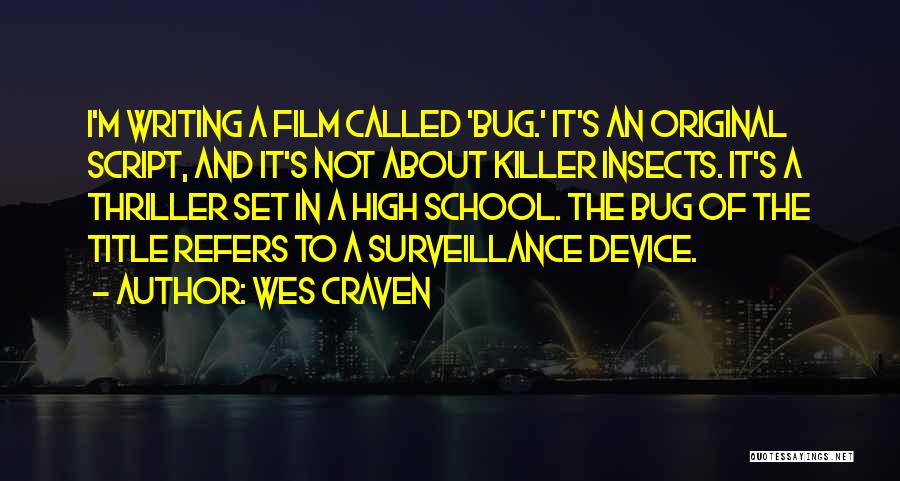 Script Writing Quotes By Wes Craven