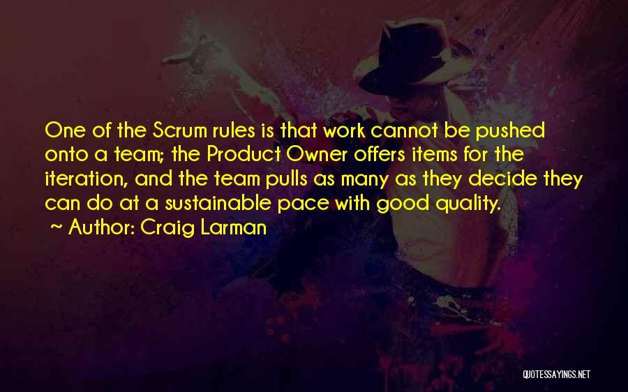 Scrum Team Quotes By Craig Larman