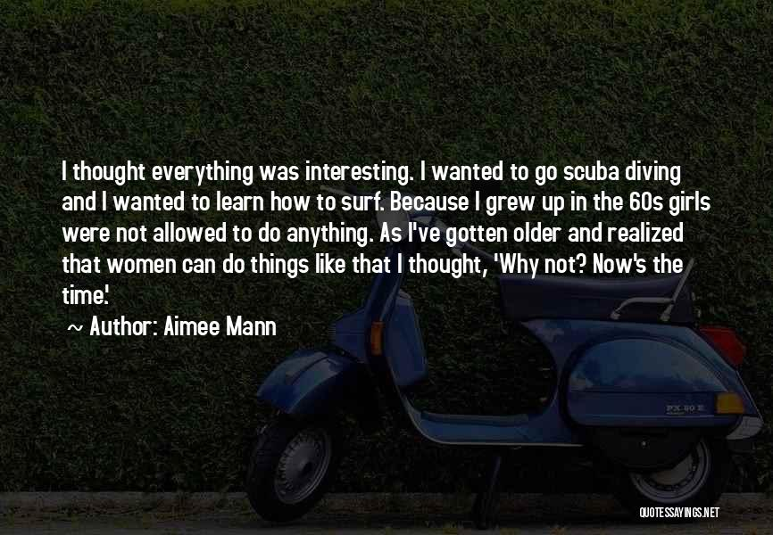 Scuba Diving Quotes By Aimee Mann
