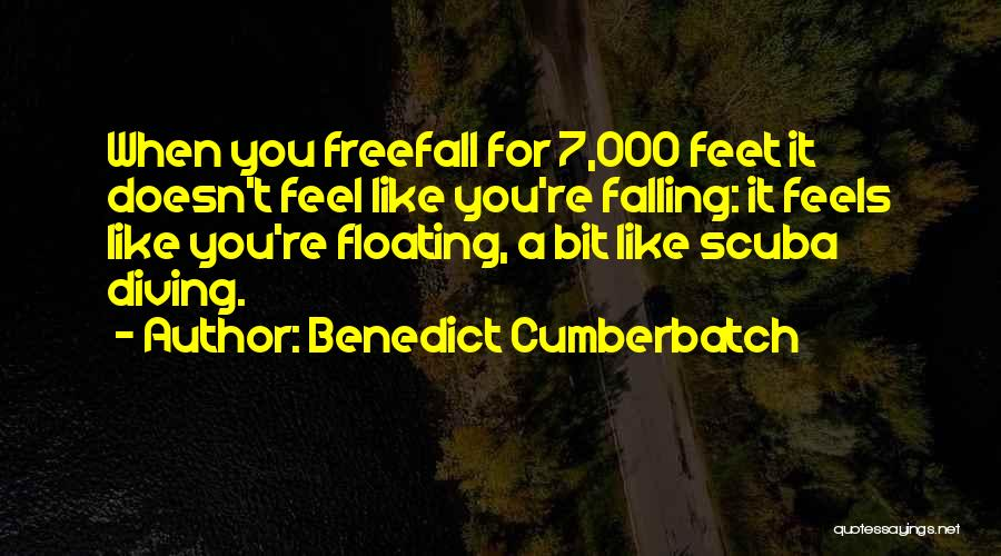 Scuba Diving Quotes By Benedict Cumberbatch