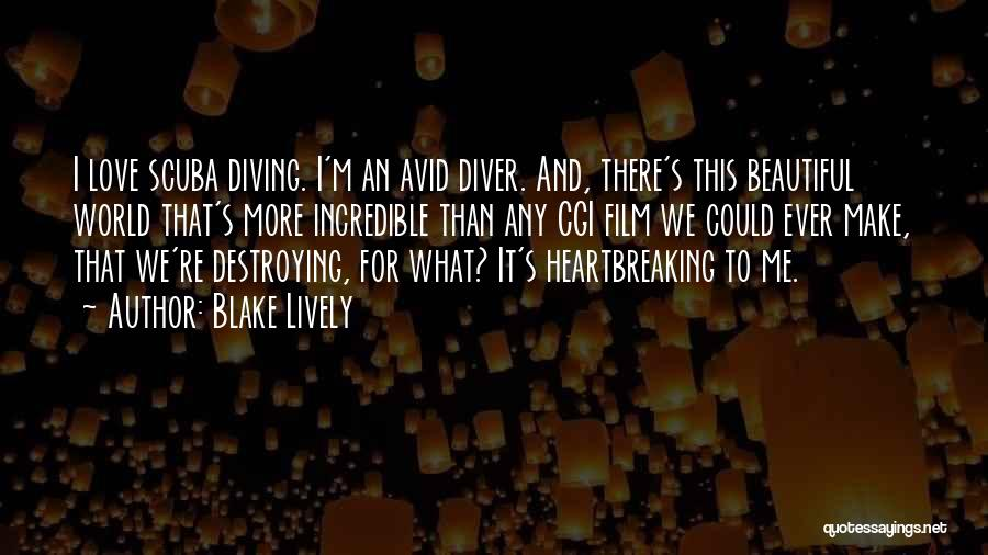 Scuba Diving Quotes By Blake Lively