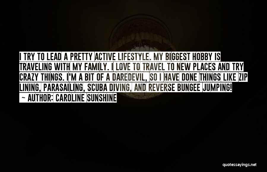 Scuba Diving Quotes By Caroline Sunshine