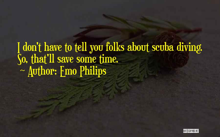Scuba Diving Quotes By Emo Philips