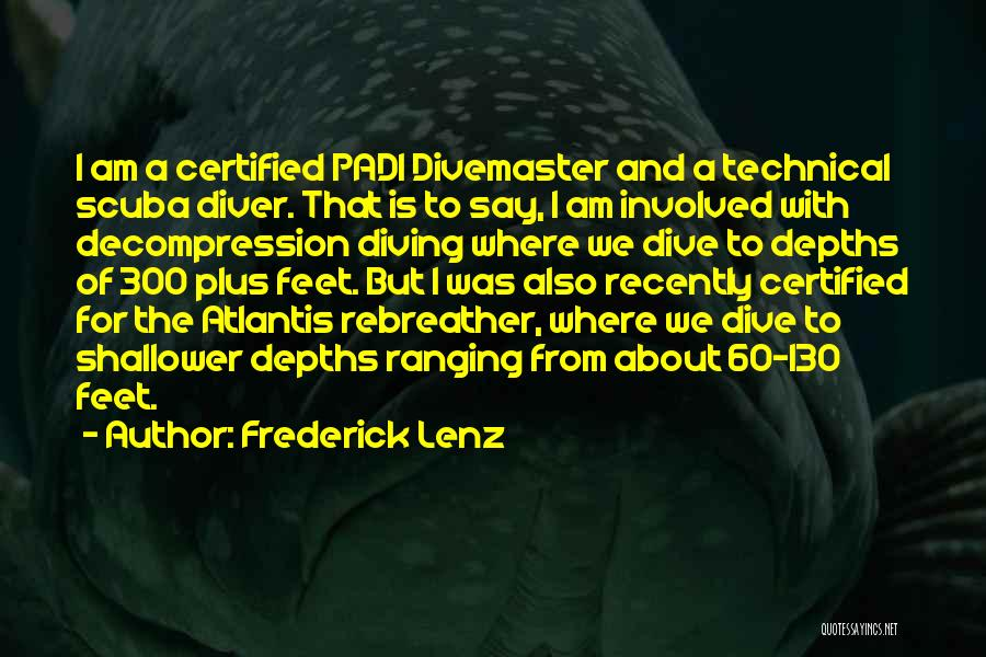 Scuba Diving Quotes By Frederick Lenz