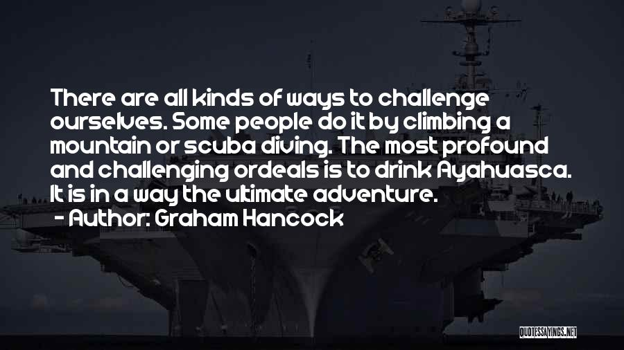 Scuba Diving Quotes By Graham Hancock