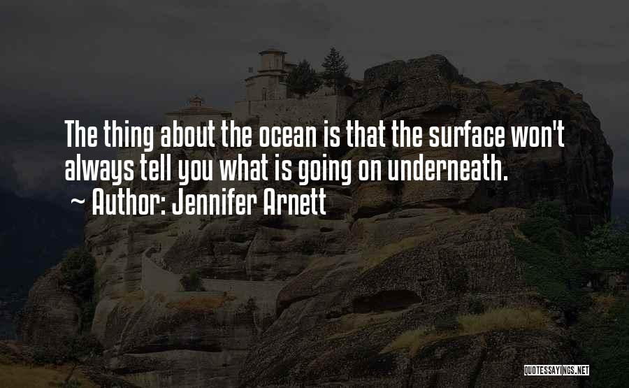 Scuba Diving Quotes By Jennifer Arnett