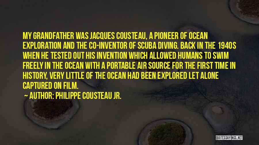 Scuba Diving Quotes By Philippe Cousteau Jr.