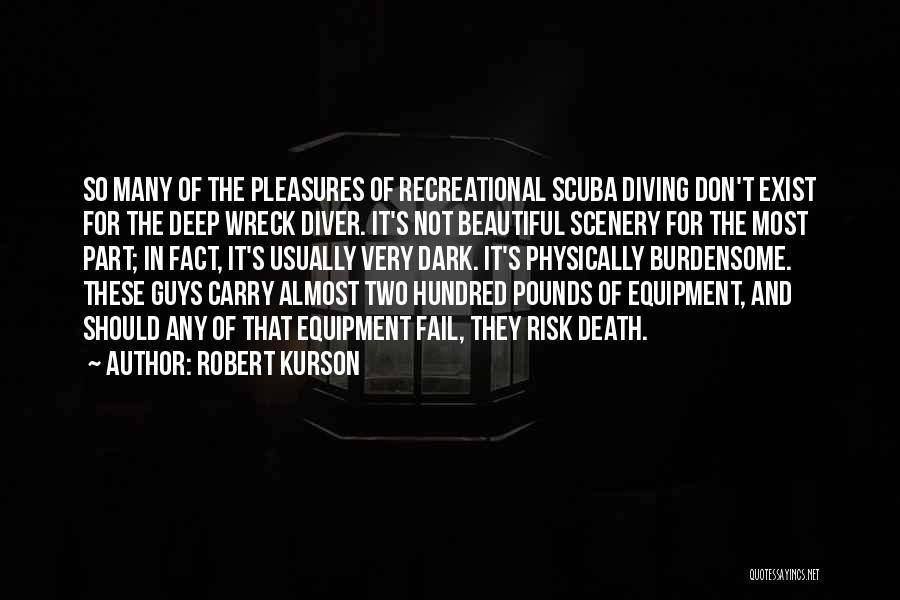 Scuba Diving Quotes By Robert Kurson