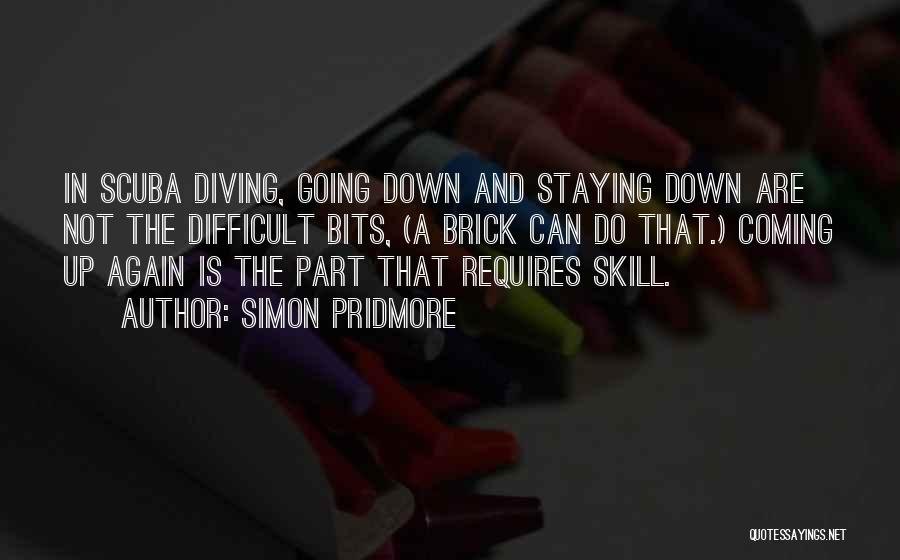 Scuba Diving Quotes By Simon Pridmore