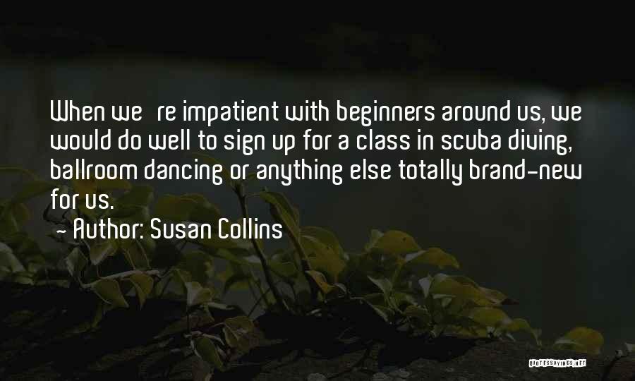 Scuba Diving Quotes By Susan Collins