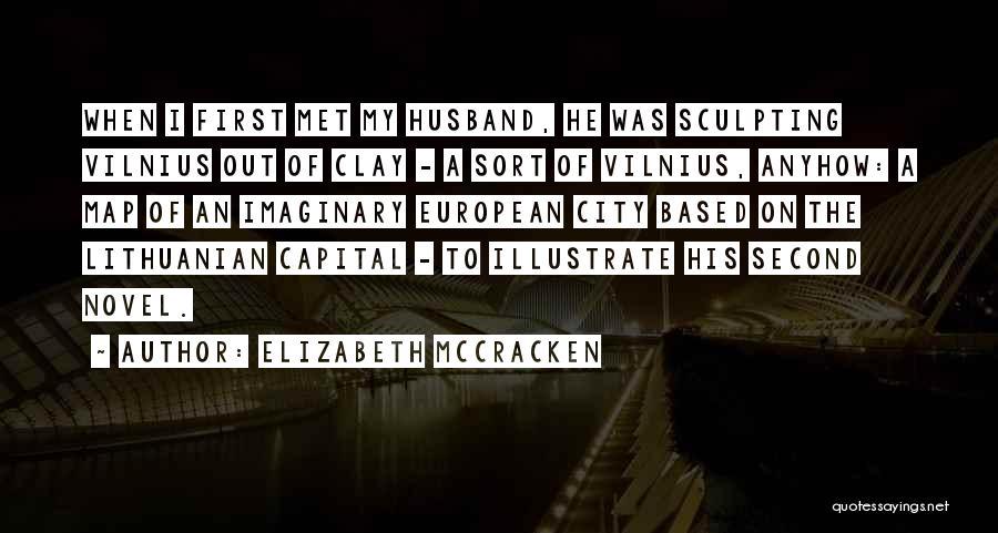 Sculpting Quotes By Elizabeth McCracken