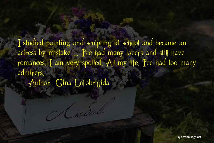 Sculpting Quotes By Gina Lollobrigida