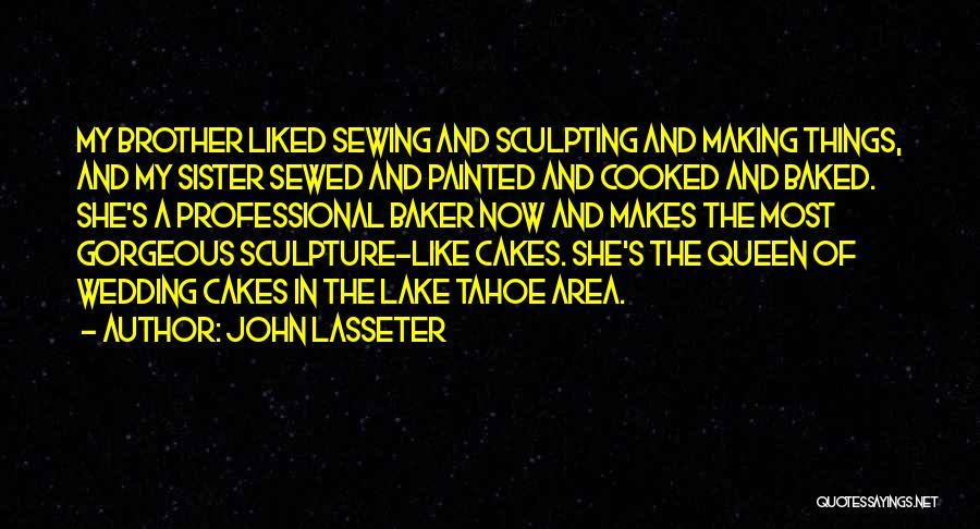 Sculpting Quotes By John Lasseter