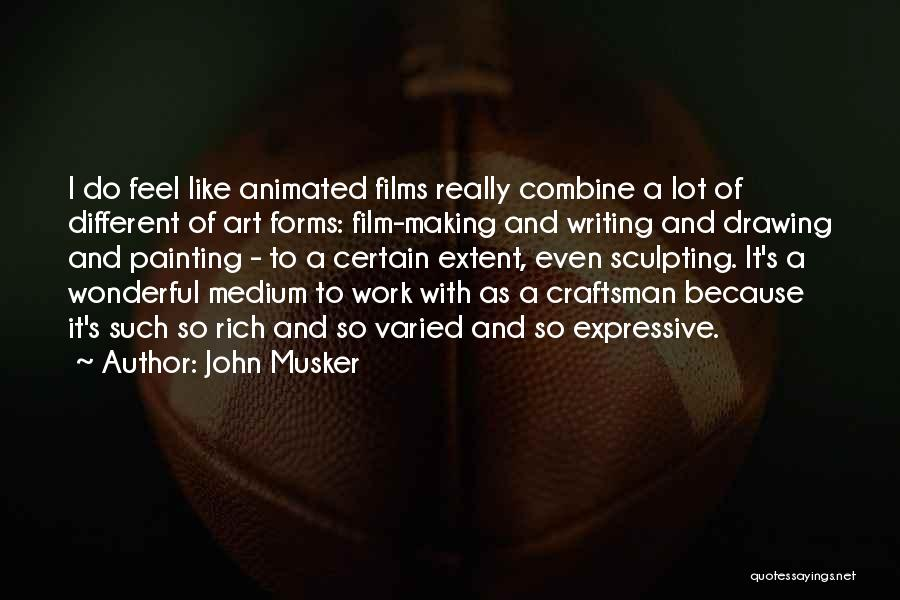 Sculpting Quotes By John Musker