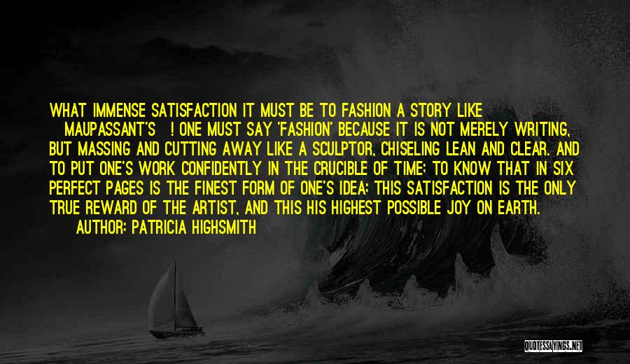 Sculpting Quotes By Patricia Highsmith