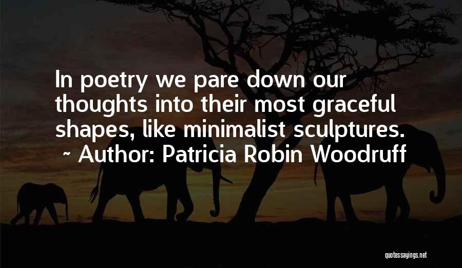 Sculpting Quotes By Patricia Robin Woodruff