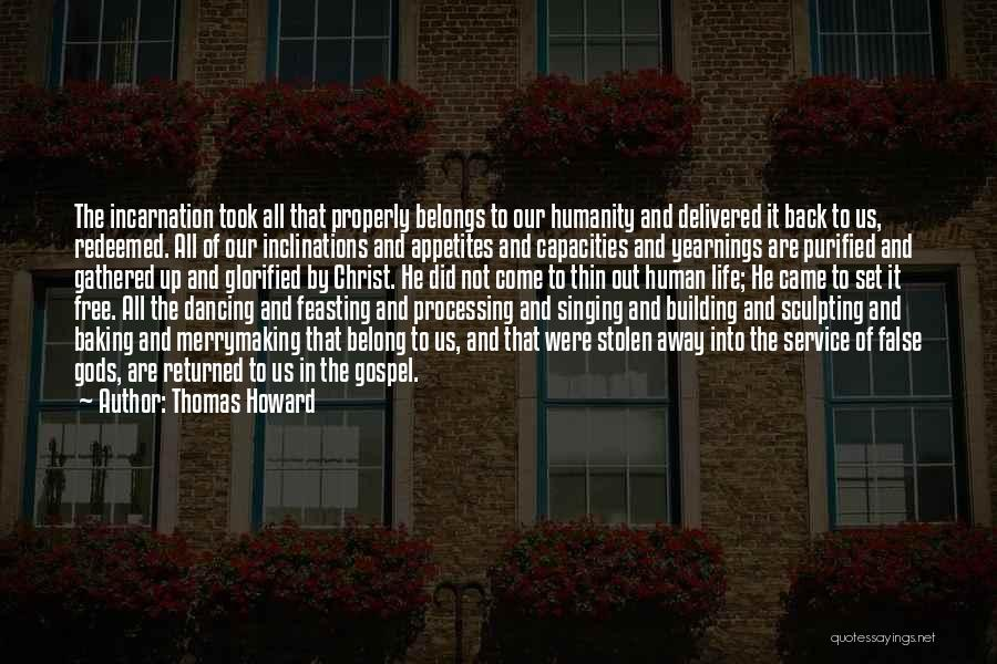 Sculpting Quotes By Thomas Howard