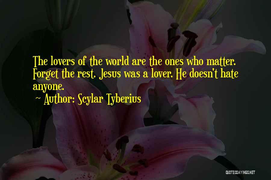 Scylar Tyberius Quotes 1852419