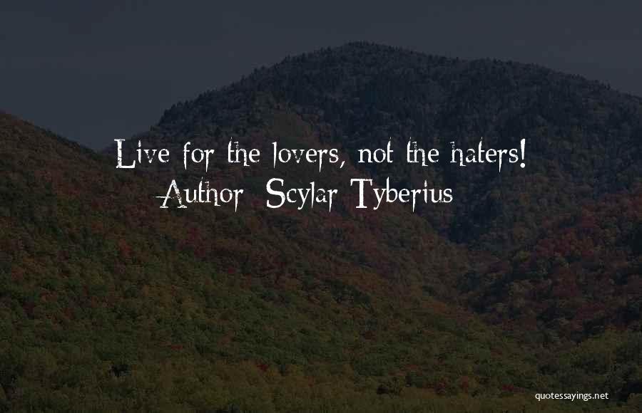 Scylar Tyberius Quotes 2173302