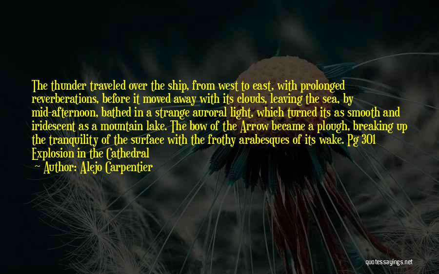 Sea And Clouds Quotes By Alejo Carpentier