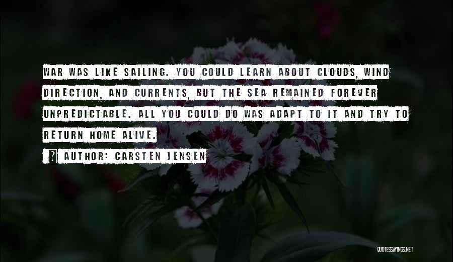 Sea And Clouds Quotes By Carsten Jensen