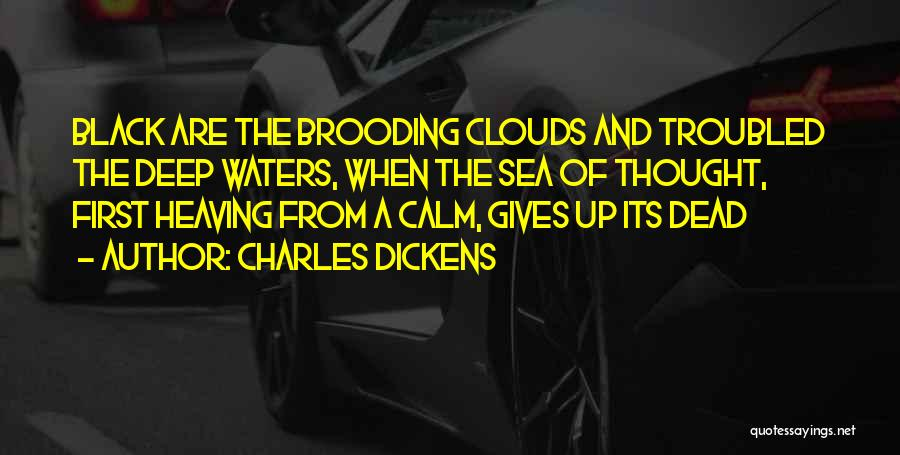 Sea And Clouds Quotes By Charles Dickens