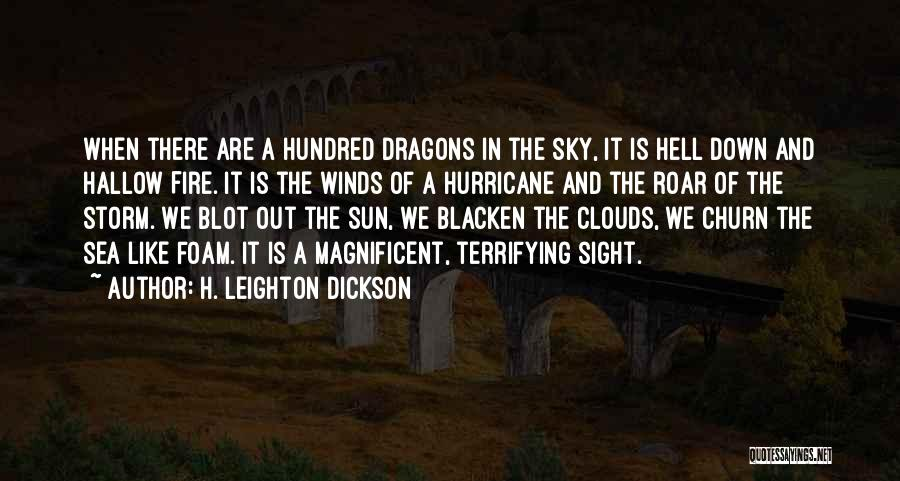 Sea And Clouds Quotes By H. Leighton Dickson