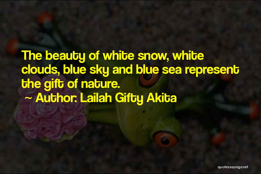 Sea And Clouds Quotes By Lailah Gifty Akita