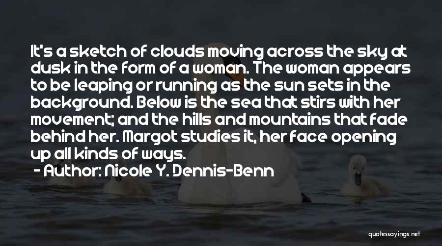 Sea And Clouds Quotes By Nicole Y. Dennis-Benn