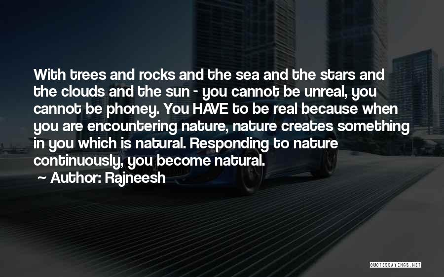 Sea And Clouds Quotes By Rajneesh