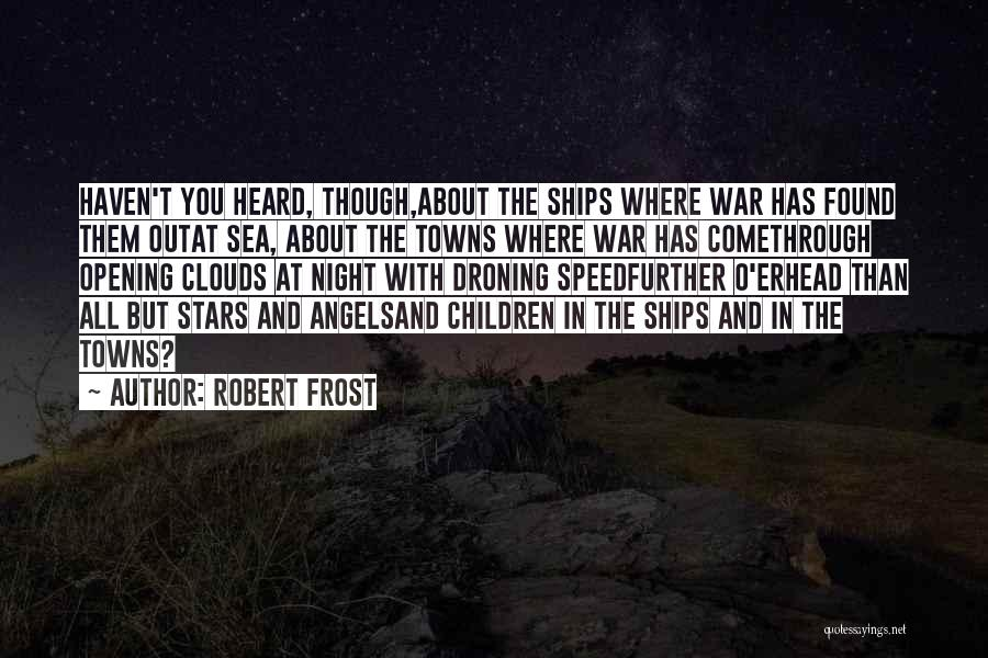 Sea And Clouds Quotes By Robert Frost