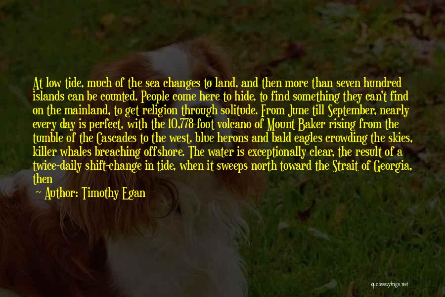 Sea And Clouds Quotes By Timothy Egan