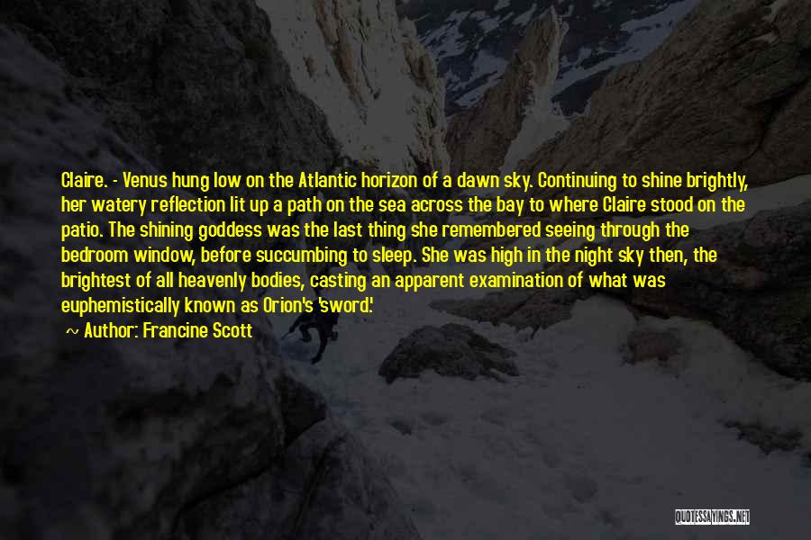 Sea Goddess Quotes By Francine Scott