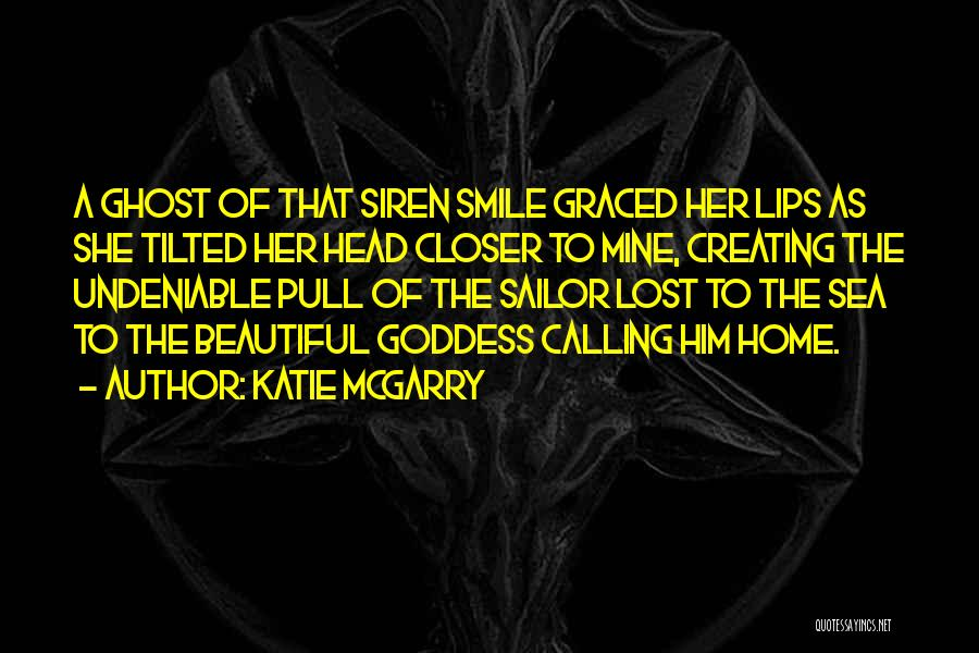 Sea Goddess Quotes By Katie McGarry