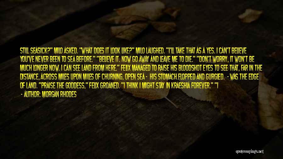 Sea Goddess Quotes By Morgan Rhodes