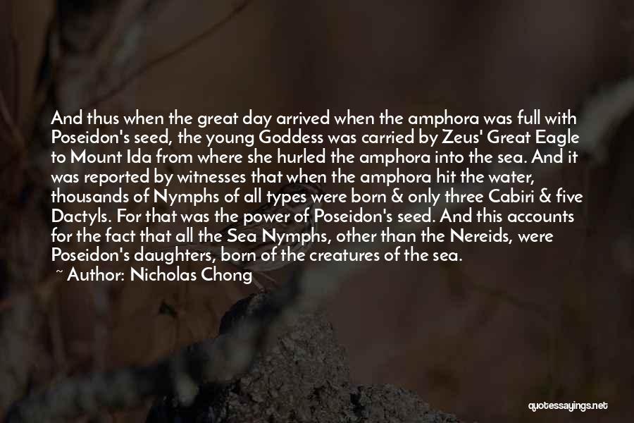 Sea Goddess Quotes By Nicholas Chong