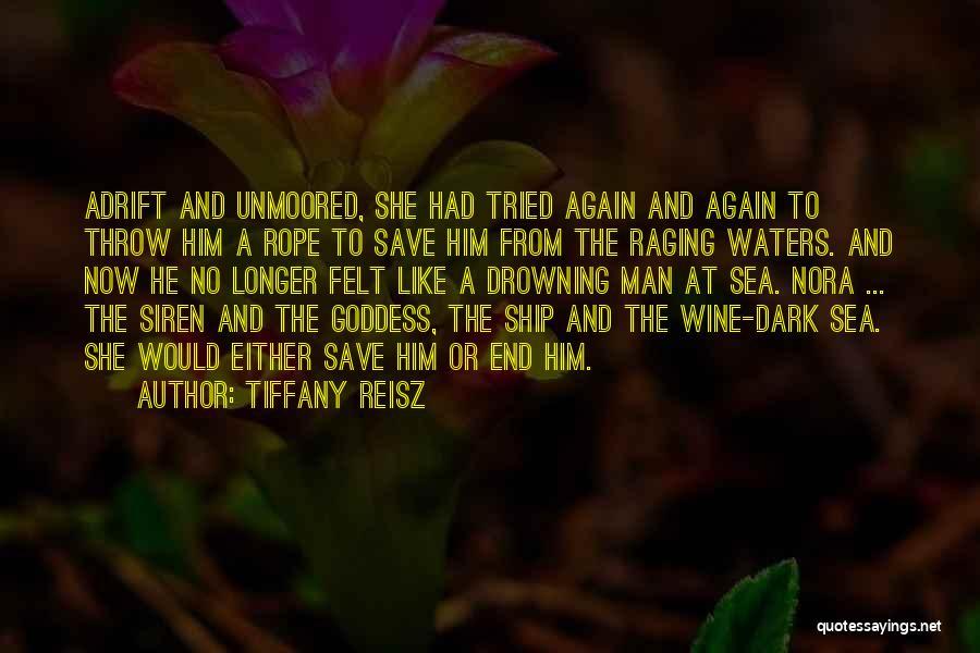 Sea Goddess Quotes By Tiffany Reisz
