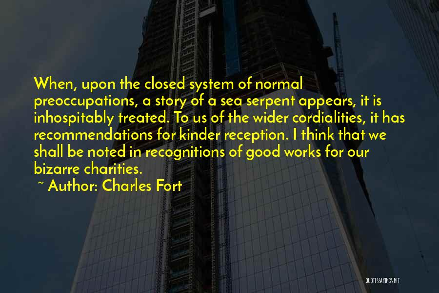 Sea Serpent Quotes By Charles Fort