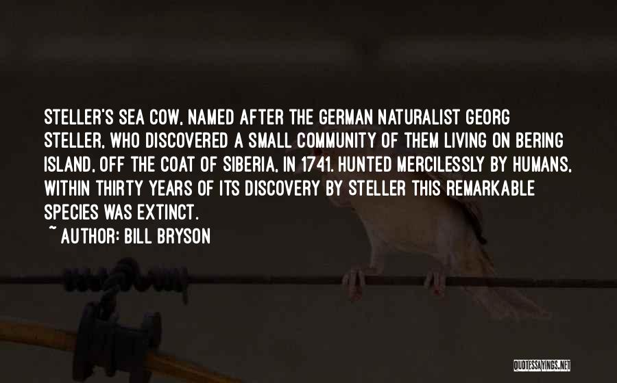 Sea Species Quotes By Bill Bryson