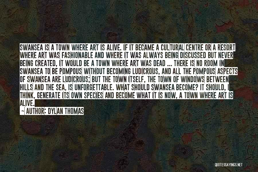 Sea Species Quotes By Dylan Thomas