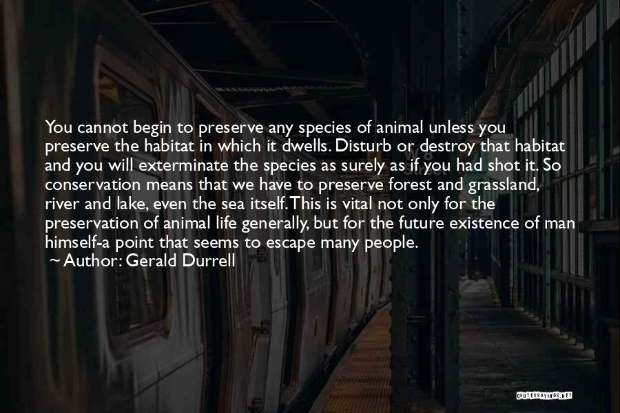 Sea Species Quotes By Gerald Durrell